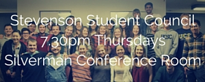 Stevenson Student Council meets at 7:30pm on Thursdays in the Silverman Conference Room